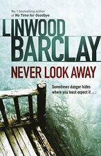 Never Look Away,Linwood Barclay- 9780752883366