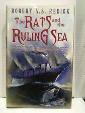The Rats And The Ruling Sea by Robert VS Redick 1st Edition Hardback Signed