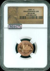2009 LINCOLN CENT PROFESSIONAL LIFE NGC MAC MS66 RD PQ MAC SPOTLESS.