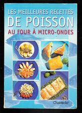 """Collectif : Les meilleures recettes de poisson au micro-onde """" Chantecler """""""