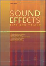 Sound Effects Tips and Tricks by Bazil, Eddie