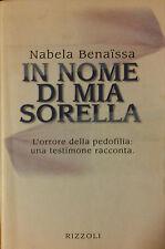 In nome di mia sorella - Nabela - Rizzoli,1997 - R