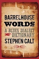 Barrelhouse Words: A Blues Dialect Dictionary (Paperback or Softback)
