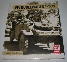 Bildband VW Kübelwagen Typ 82 Entwicklung Technik Einsatz Geschichte NEU!