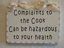 Decorative Handcrafted Wall plaque / Sign COMPLAINTS TO THE COOK