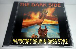 THE DARK SIDE HARDCORE DRUM & BASS STYLE CD ALBUM 1993 VARIOUS COMPILATION
