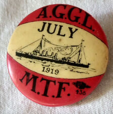 Antique 1919 AGGL MTF Pinback Pin Button Badge VTG July 4th of Maritime Trade