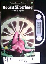 To Live Again - PB by Robert Silverberg