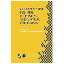 Collaborative Business Ecosystems and Virtual Enterprises : IFIP TC5 / WG5. 5...