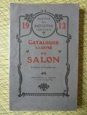 Catalogue illustré du Salon 1912 Peinture Sculpture Société artistes Français