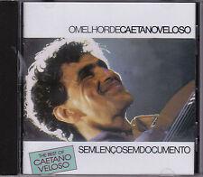 Caetano Veloso - Sem Lenco Sem Documento (The Best of) - CD 1989 Philips Brazil)