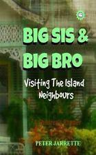Big Sis and Big Bro: Big Sis and Big Bro Visiting the Island Neighbours, the...