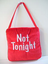 NOT TONIGH -TONIGHT -THE NIGHT 2 SIDED Wife & Husband Bedroom Fabric Gag Sign