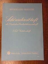 Winklers Verlag - Schönschreibheft  - 1. Teil - Verkehrsschrift - Winkler/Rieser