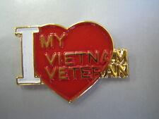 I Love My Vietnam Veteran Pin