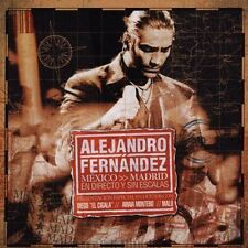 Mexico-Madrid: En Directo y Sin Escalas by Alejandro Fernández (CD, Nov-2005,