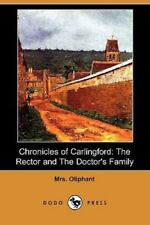 Chronicles of Carlingford: The Rector and the Doctor's Family (Dodo Press) (Pape
