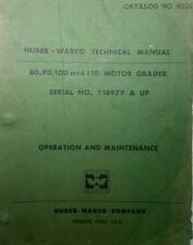 Huber -Warco Grader Operator, Parts & Service Manual 8D 9D 10D 11D CAT 1959-1964