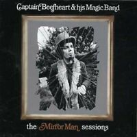 Captain Beefheart and His Magic Band - The Mirror Man Sessions [CD]