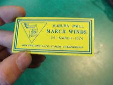 Unused Dash Plaque: AUBURN MALL-MARCH WINDS march 24, 1974 auto slalom