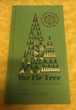 Brand New The Fir Tree by Hans Christian Andersen Gift Edition Offers Welcome.