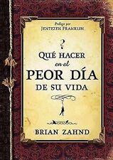 Que hacer en el peor dia de su vida Spanish Edition