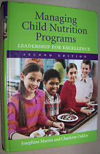 Managing Child Nutrition Programs: Leadership for Excellence 2nd Edition by Jose