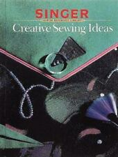 Creative Sewing Ideas - Acceptable - Singer Sewing - Hardcover