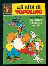 GLI ALBI DI TOPOLINO 858 APRILE 1971 WALT DISNEY ZIO PAPERONE L'UCCELLO DOLLARO