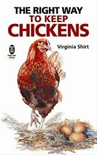 The Right Way to Keep Chickens, Virginia Shirt, New condition, Book