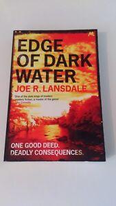 Joe R. Lansdale - Edge of Dark Water
