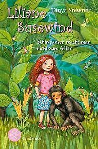 Liliane Susewind - Schimpansen macht man nicht zum Affen...   Buch   Zustand gut