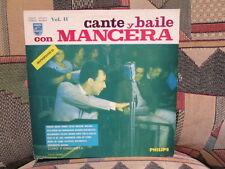 NICOLAS PIPO MANCERA - Cante Y Baile con MANCERA  Vol. II - PHILIPS  LP   Tango