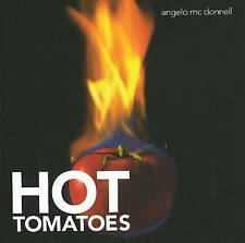 Hot Tomatoes - New Book McDonnell, Angelo