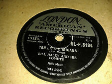 BILL HALEY & HIS COMETS : TEN LITTLE INDIANS / ROCKING CHAIR ON THE MOON. 78 rpm