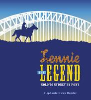 Lennie the Legend 'Solo to Sydney by Pony Reeder, Stephanie Owen