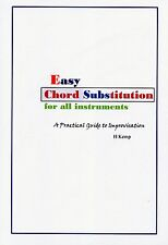 EASY CHORD SUBSTITUTION: A Practical Guide to Improvisation