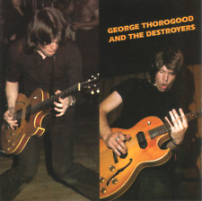 George Thorogood And The Destroyers - George Thorogood And The Destroyers (2003)