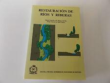 1995 RESTAURACION de RIOS y RIBERAS 1st Ed. I.T.S. INGENIEROS de MONTES Spanish