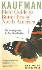 Kaufman Field Guide to Butterflies of North America: By Brock, Jim P., Kaufma...