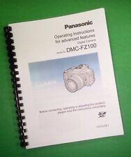 LASER PRINTED Panasonic DMC-FZ100 Advanced Manual, User Guide 240 Pages