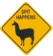 Spit Happens Llama Xing Style Aluminum Sign Won't rust or fade