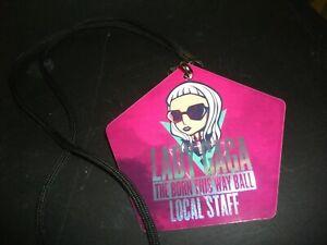 LADY GAGA-BORN THIS  WAY  BALL-BACK STAGE LAMINATE PASS