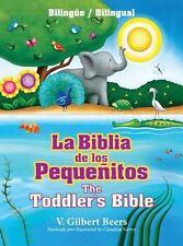La Biblia de los Peque�itos by V. Gilbert Beers (2014, Hardcover, Bilingual)