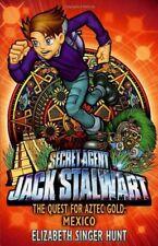 Jack Stalwart: The Quest for Aztec Gold: Mexico: Book 10,Elizabeth Singer Hunt