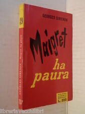 MAIGRET HA PAURA Georges Simenon Mondadori Biblioteca Economica Prima ediz 1956
