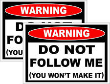 Do NOT Follow Me Funny Sticker Snowmobile Snow Sled ski