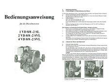 bedienungsanweisung Dieselmotor 1 VD 8/8- 2 SL 2+ 4 VD 8/8-2 SVL M20 M22 IFA DDR