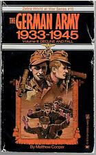 The German Army 1933-1945 - Volume III : Decline and Fall by Matthew Cooper