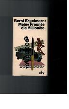 Bernt Engelmann - Meine Freunde die Millionäre - 1968